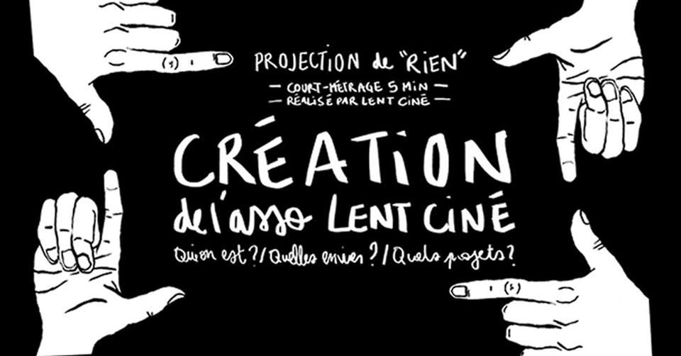 Création de l'asso Lent ciné