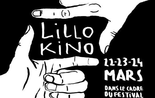 Lillo Kino #3 - 22-23-24 mars 2019
